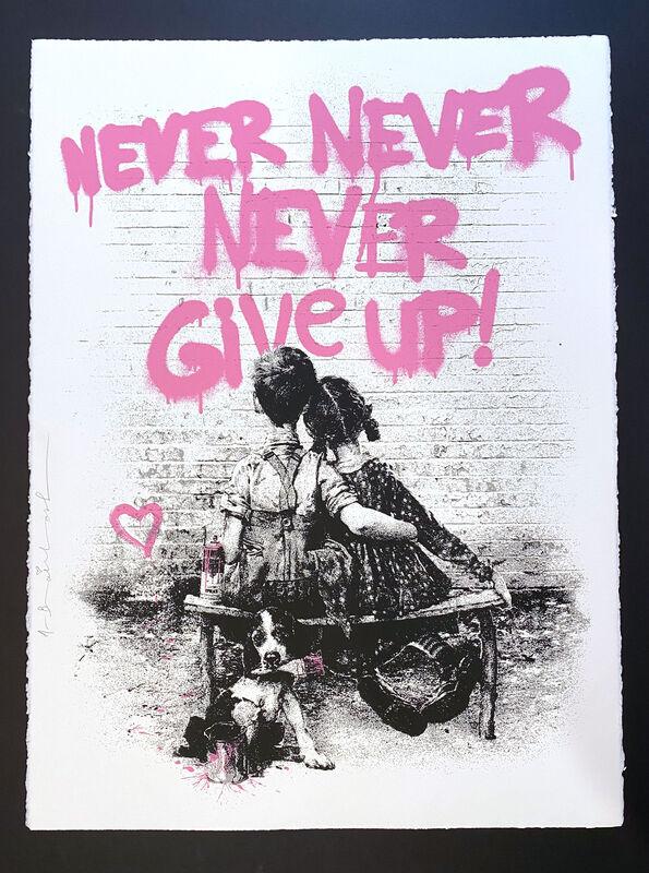 Mr. Brainwash, 'Don't Give Up! (Pink)', 2020, Print, Silkscreen, Georgetown Frame Shoppe