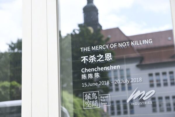 Chenchenchen | THE MERCY OF NOT KILLING (pres. by MO-Industries & Migrant Bird Space Berlin), installation view