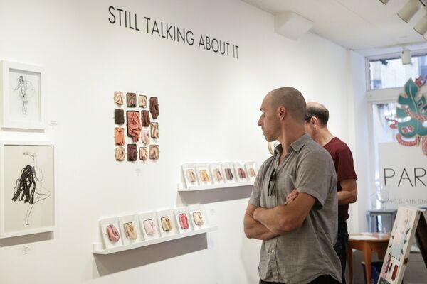 Still Talking About It, installation view
