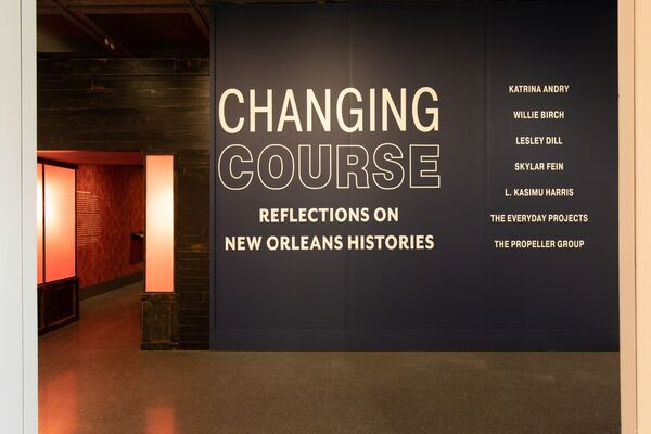 Changing Course: Reflections on New Orleans Histories, installation view