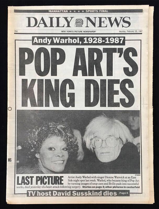 Andy Warhol, 'Andy Warhol 'Pop Art's King Dies' (New York Daily News 1987 Warhol death) ', 1987, Ephemera or Merchandise, Newspaper and Ink, Lot 180
