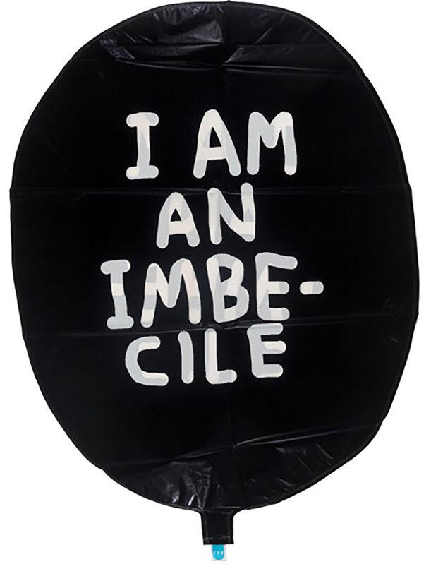 Banksy, ''I Am an Imbecile'', 2015, Ephemera or Merchandise, Vinyl balloon, Signari Gallery