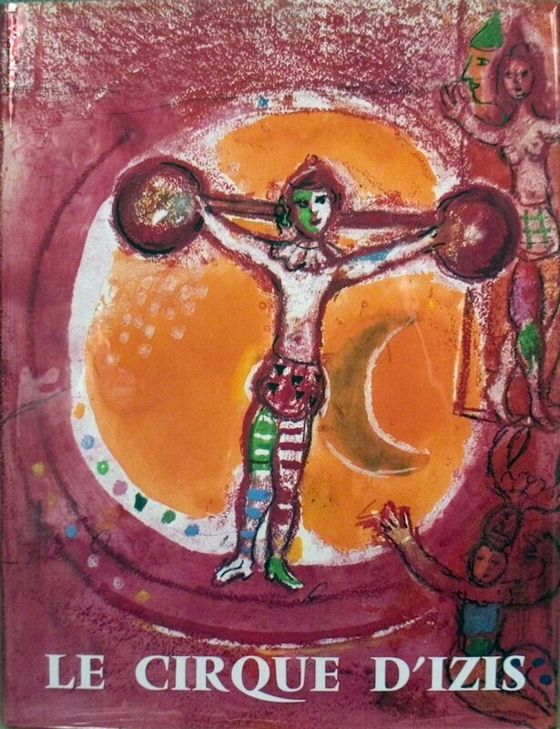 Marc Chagall, 'Chagall Le Cirque D'Izis', 1965, Other, Book, ArtWise
