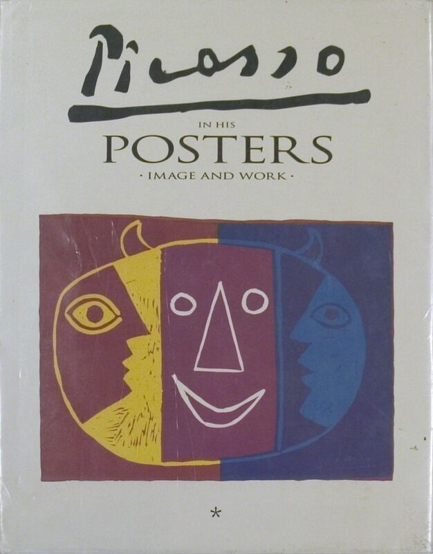 Pablo Picasso, 'Picasso in His Posters - Image and Work, Volume I', 1992, Ephemera or Merchandise, Book, ArtWise