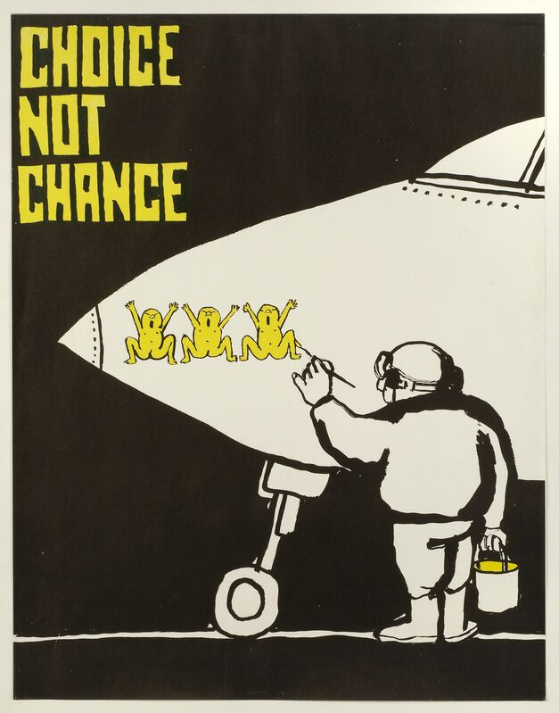 Tomi Ungerer, 'Choice Not Chance', 1967, Posters, Drawing Center