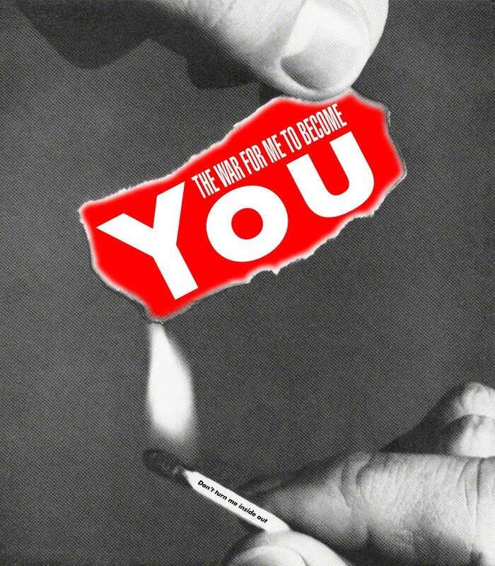 Barbara Kruger, 'Untitled (The war for me to become you)', 2008, Print, Archival pigment print, CalArts Benefit