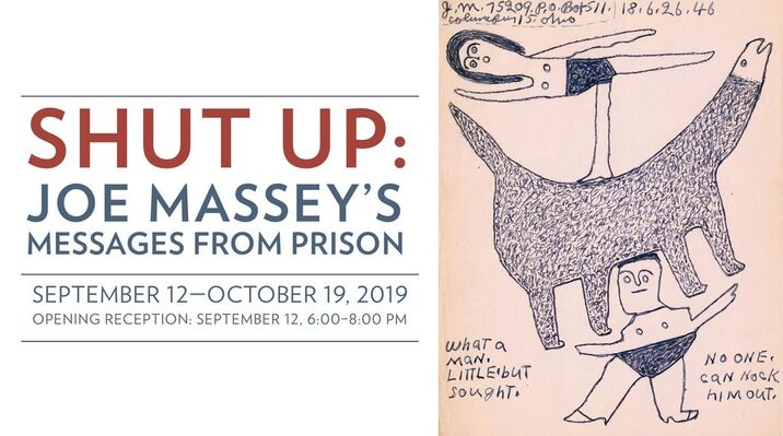 SHUT UP: Joe Massey's Messages from Prison, installation view