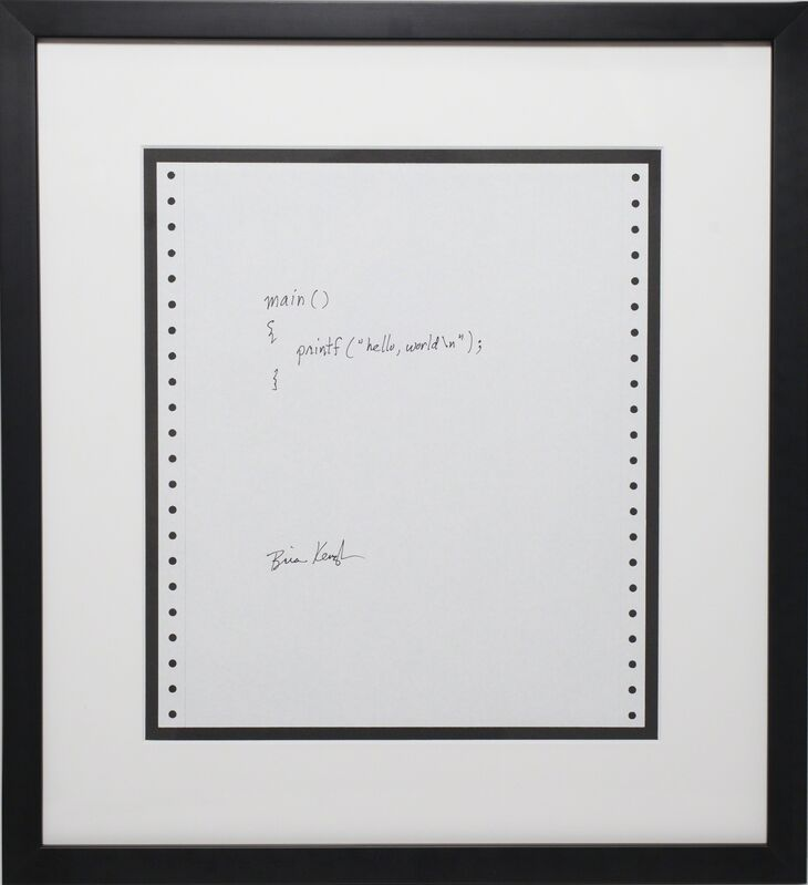 Brian Kernighan, 'Hello World', 1978, Sculpture, 2 lines of C Code on acid-free dot-matrix computer paper, framed. Please note: this lot includes a code license (see the full listing for terms and conditions), Algorithm Auction