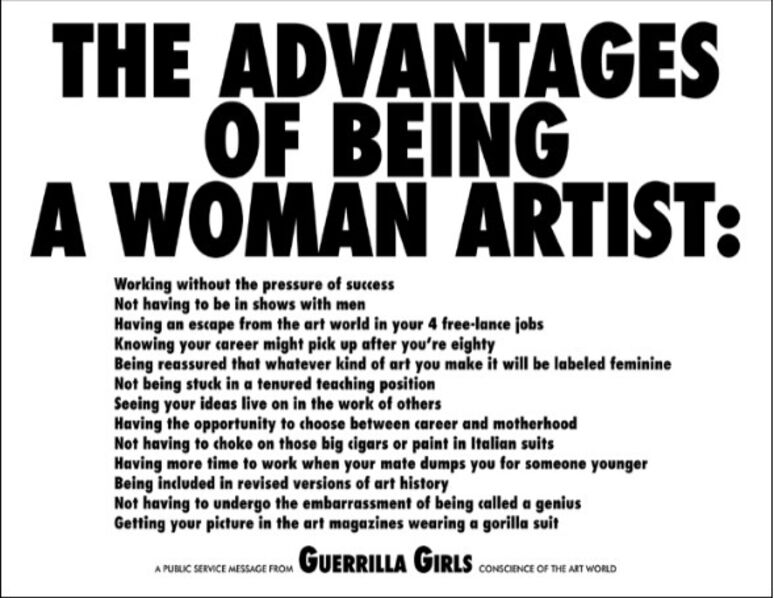 Guerrilla Girls, 'The Advantages of Being a Woman Artist', 1988