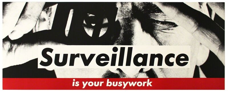 Barbara Kruger, 'Surveillance Is Your Busywork', ca. 1983, Print, Offset lithograph in colors, EHC Fine Art