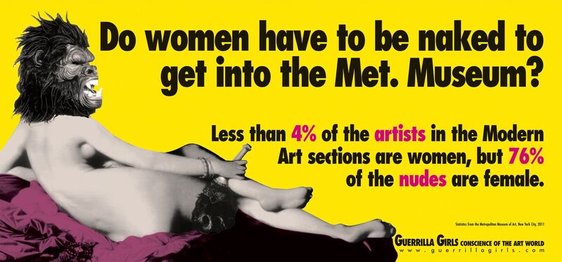 Guerrilla Girls, 'Do Women Have To Be Naked To Get Into The Met Museum?', ca. 2012, Ephemera or Merchandise, Signed poster, mfc - michèle didier