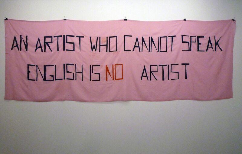 Mladen Stilinovic, 'An artist who cannot speak english is no artist ', 1992 (made in 2010), Mixed Media, Acrylic on artificial silk, espaivisor - Galería Visor