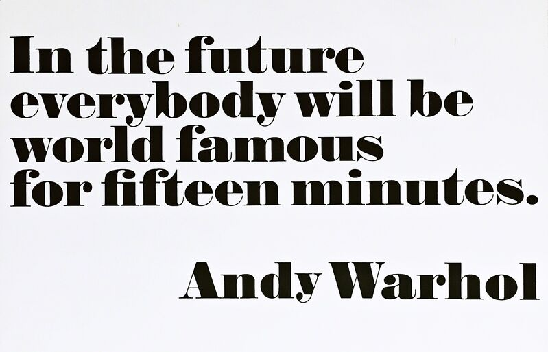 Andy Warhol, 'In the Future, Everybody Will Be World Famous for Fifteen Minutes, 1968', 2008, Posters, Offset Lithograph Poster. Unframed., Alpha 137 Gallery