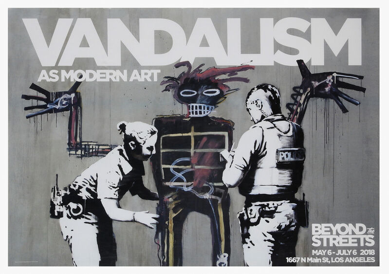 Banksy, 'Vandalism As Modern Art', 2018, Posters, Offset lithograph, Beyond The Streets Exhibition poster, Tate Ward Auctions