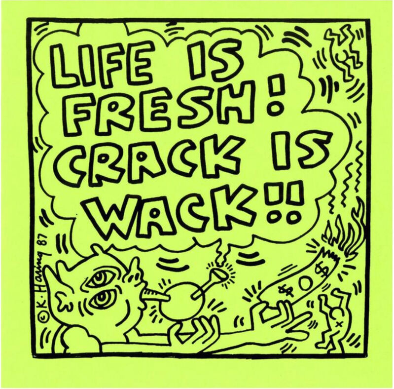 Keith Haring, 'Life Is Fresh! Crack Is Wack!!', 1987-1988, Print, Offset lithograph on light green wove paper, End to End Gallery