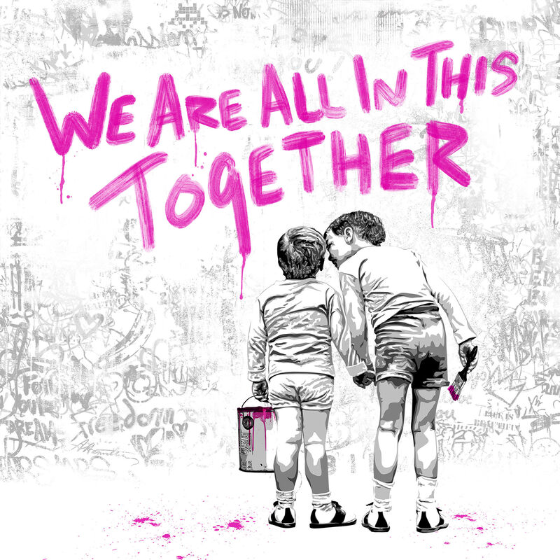 Mr. Brainwash, 'We Are All In This Together', 2020, Drawing, Collage or other Work on Paper, Silkscreen edition print on paper, The Art Dose