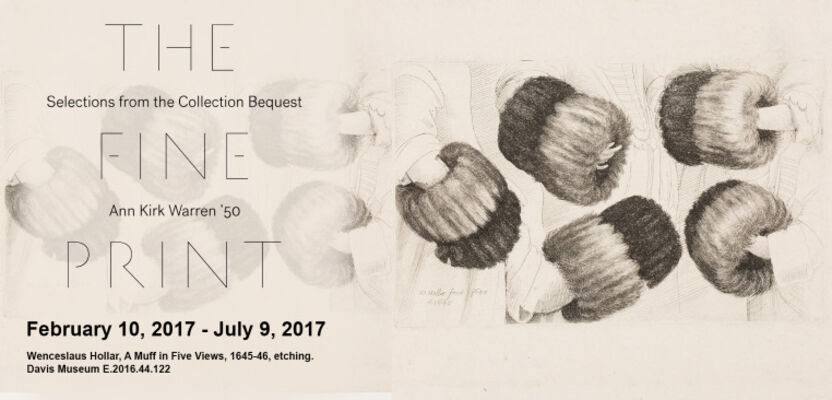 The Fine Print: Selections from the Collection Bequest of Ann Kirk Warren '50, installation view