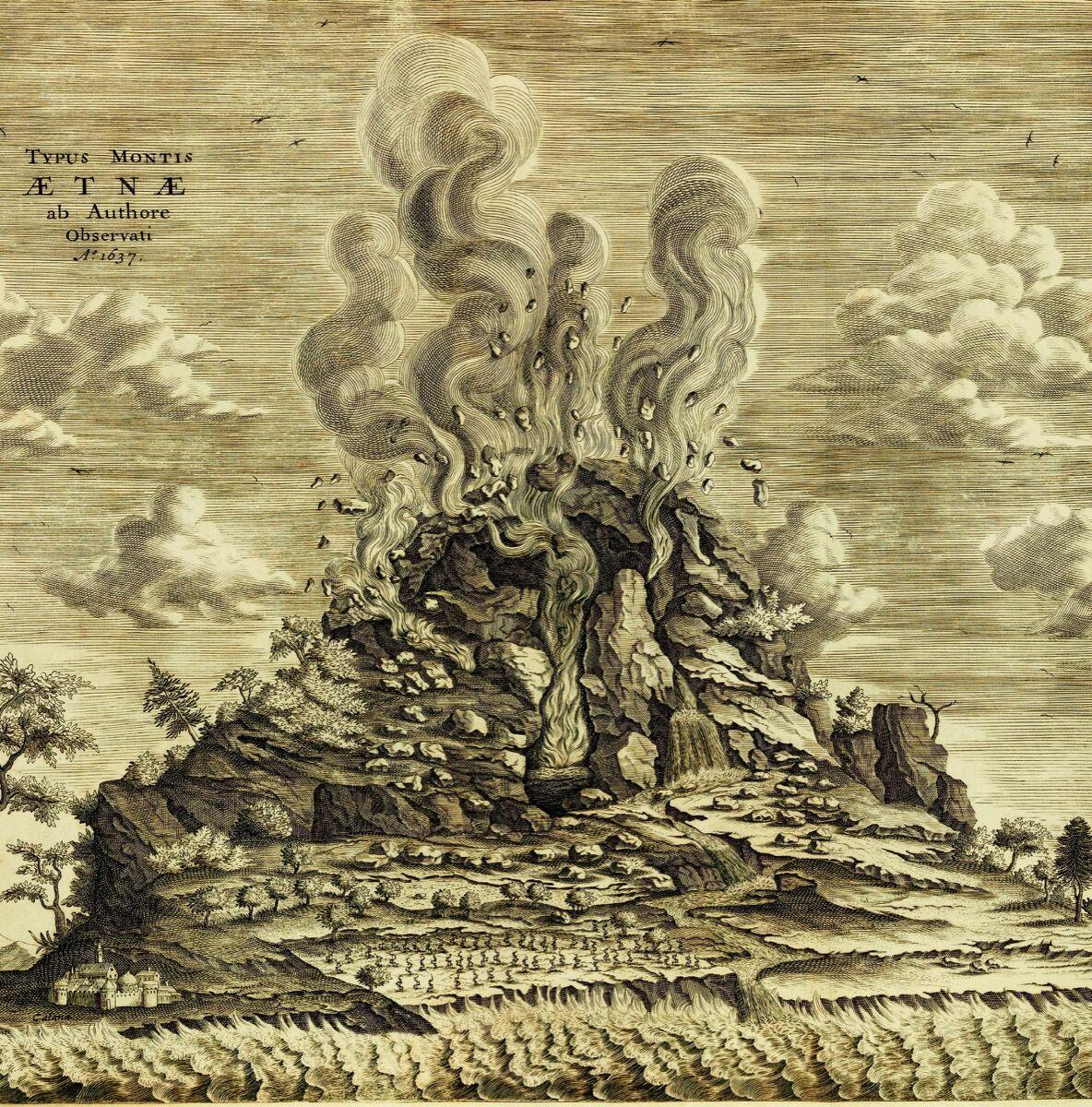 Mount Etna, 1637, from Athanasius Kircher'sMundus Subterraneus,1665. Courtesy Bodleian Libraries, University of Oxford.