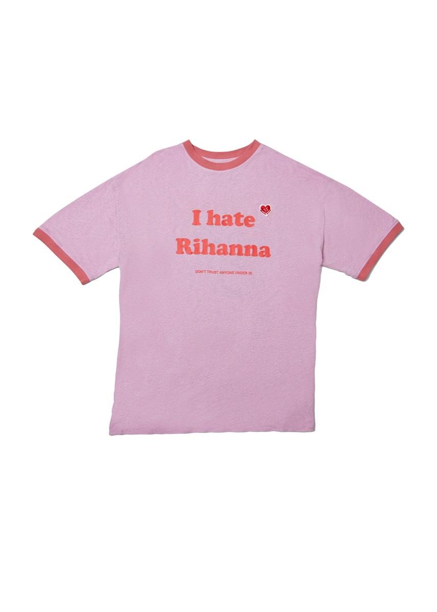I Hate Rihanna T-Shirt from the MELGAARD collection, 2017. Courtesy of Red Bull Arts New York. © Bjarne Melgaard.
