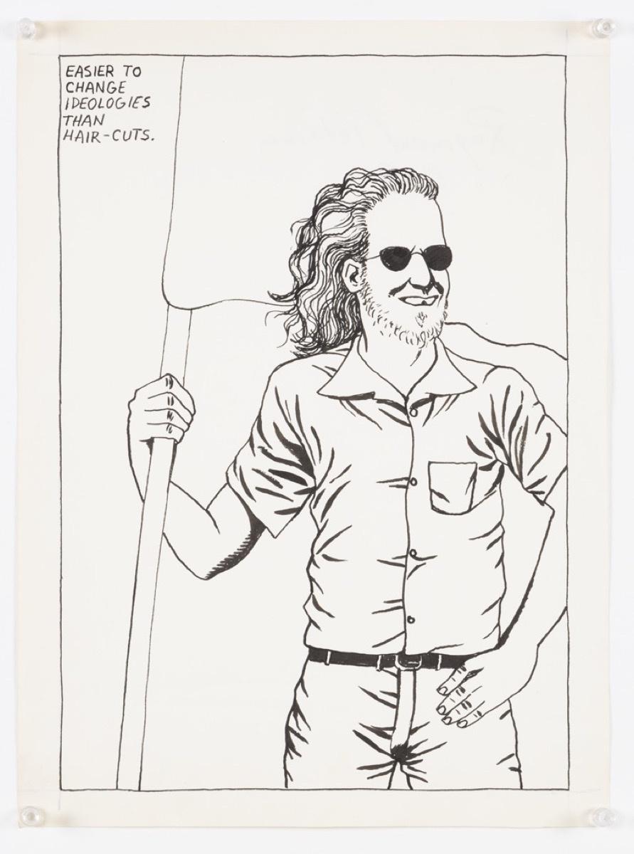 Raymond Pettibon,No Title (Easier to change...), 1984. Courtesy David Zwirner, New York.