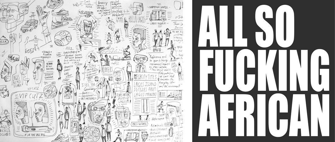 Left: Sketches by Karo Akpokiere. Image courtesy of The Armory Show. Right: Ed Young, ALL SO FUCKING AFRICAN, 2016. Images courtesy of SMAC Gallery and The Armory Show.
