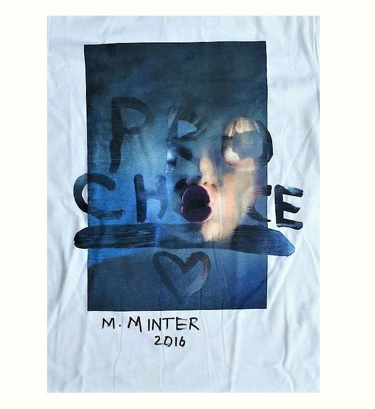 """Pro Choice Miley"", Signed, Limited Edition, Marc Jacobs T-Shirt"