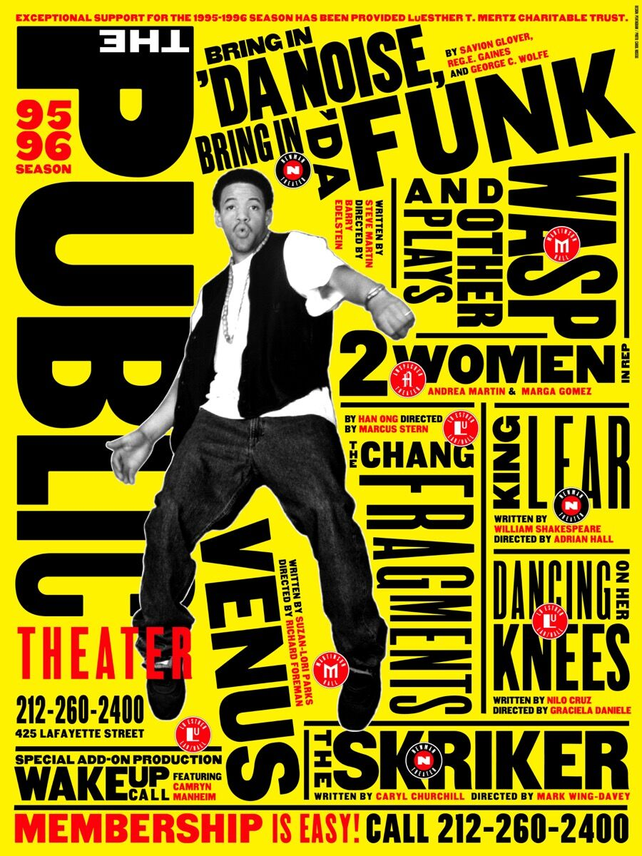 Paula Scher, Bring in'Da Noise, Bring in'Da Funk ad campaign for The Public Theater, 1995–96. Courtesy of Pentagram.