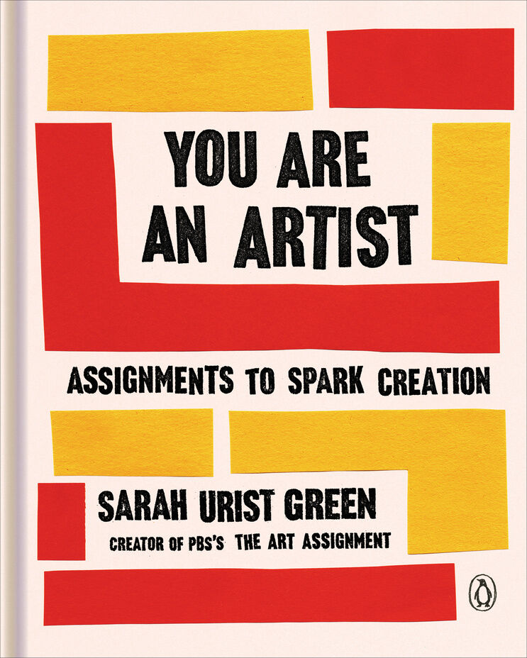 """Cover design for Sarah Urist Green's book, """"You Are an Artist."""""""
