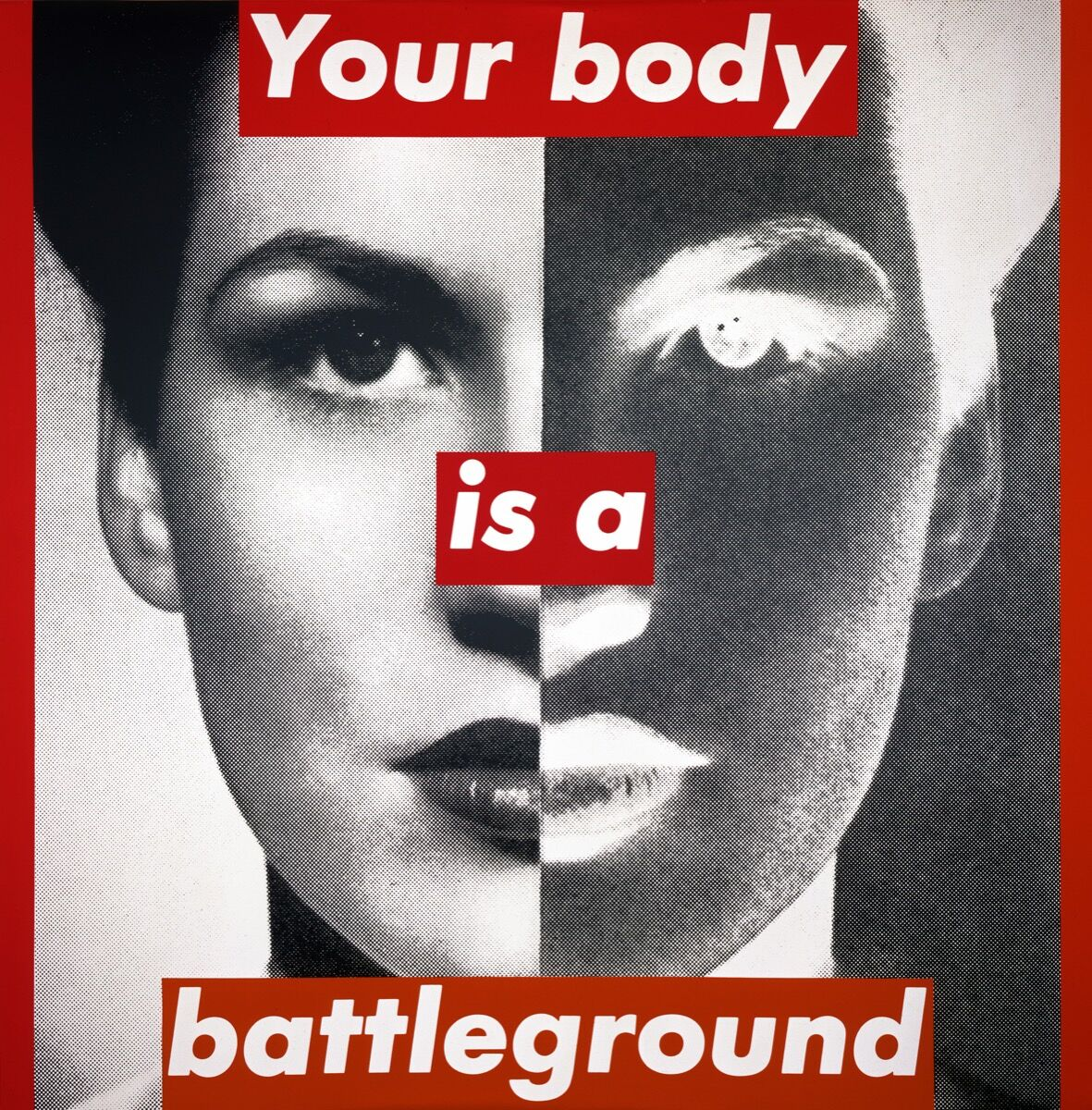 Barbara Kruger,  Untitled (Your body is a battleground) , 1989. © Barbara Kruger. Courtesy of Mary Boone Gallery, New York.