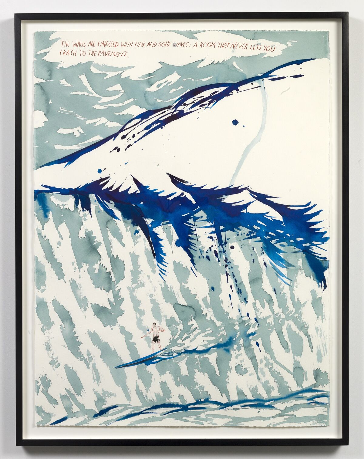 Raymond Pettibon, No title (The walls are...), 1997. Courtesy of David Zwirner, New York.