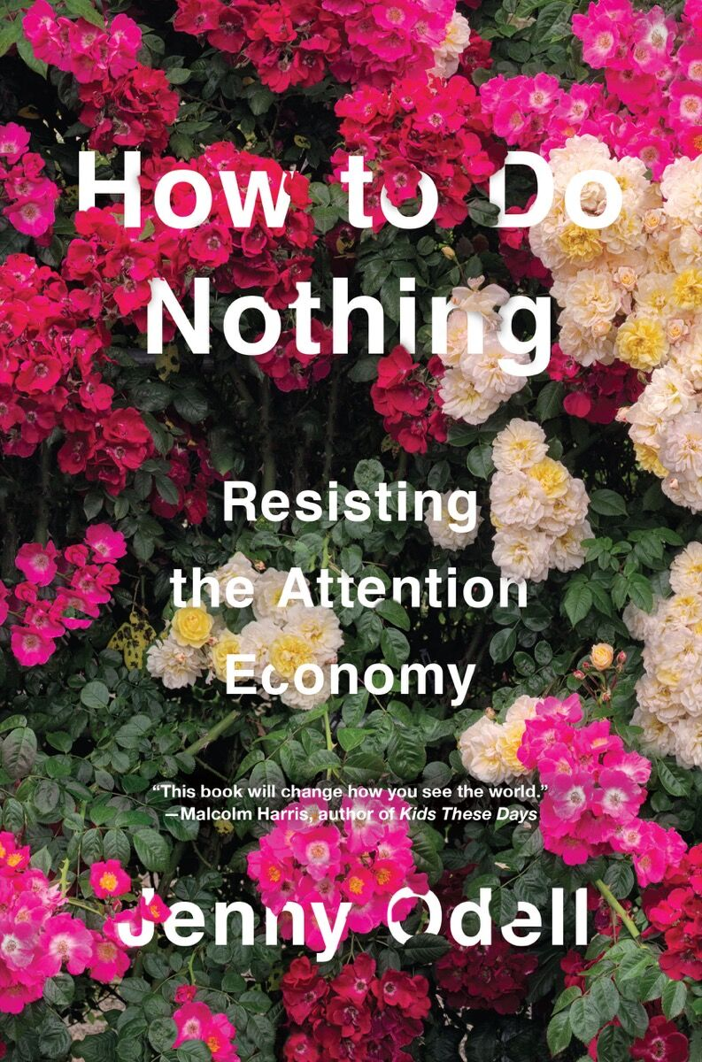 Cover of How to Do Nothing, by Jenny Odell. Courtesy of Jenny Odell.
