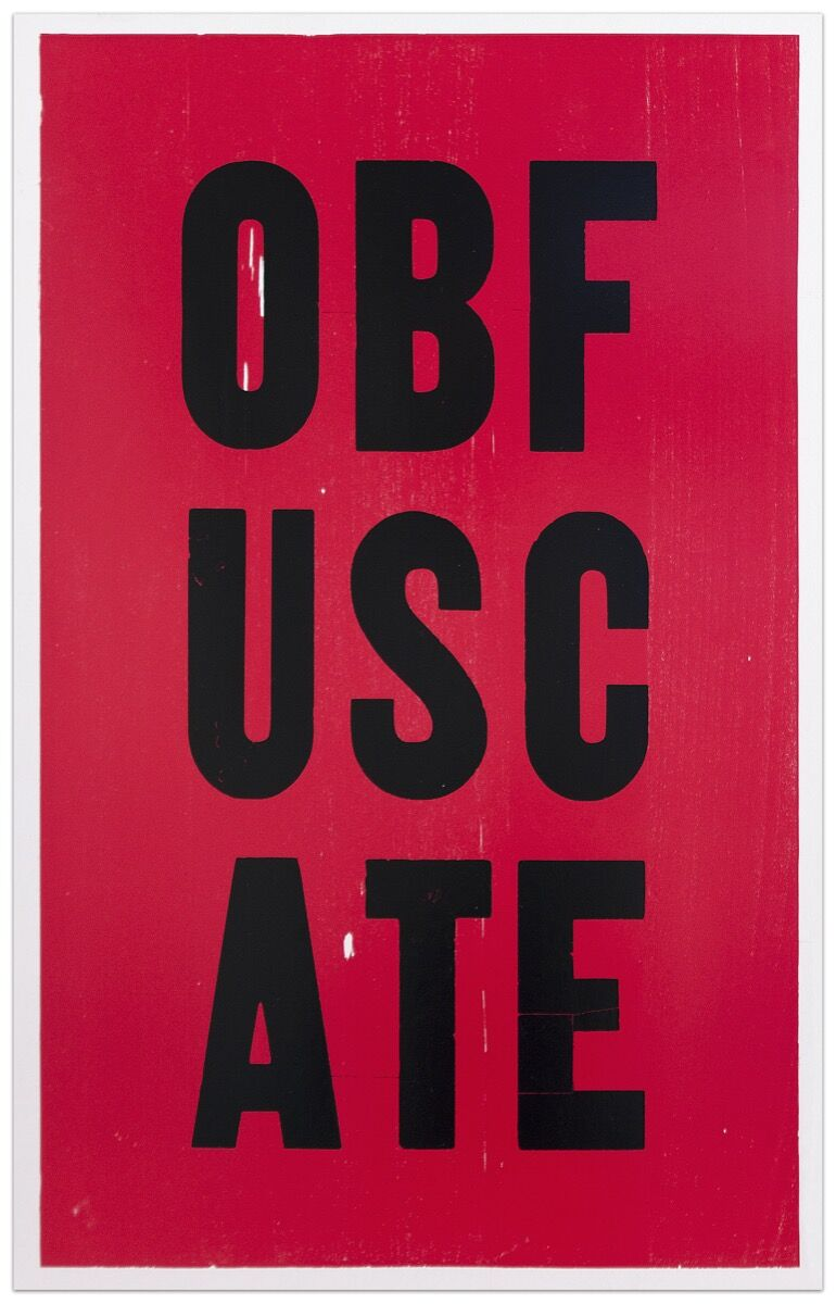 Kay Rosen, OBFUSCATE, 2008. Courtesy of Krakow Witkin Gallery.