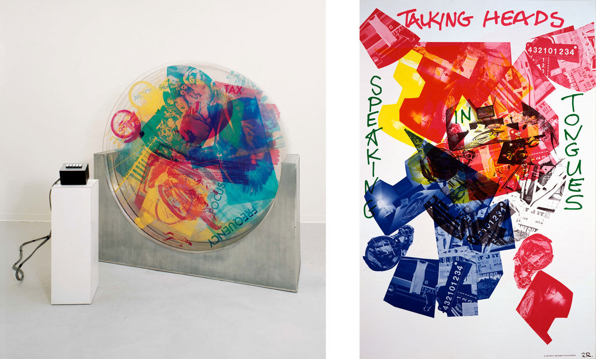 Left: Robert Rauschenberg,Revolver II, 1967. © Robert Rauschenberg Foundation, New York; Right:Robert Rauschenberg, Poster- Talking Heads' Speaking in Tongues, 1983. ©Robert Rauschenberg Foundation, New York. Images courtesy of Robert Rauschenberg Foundation.