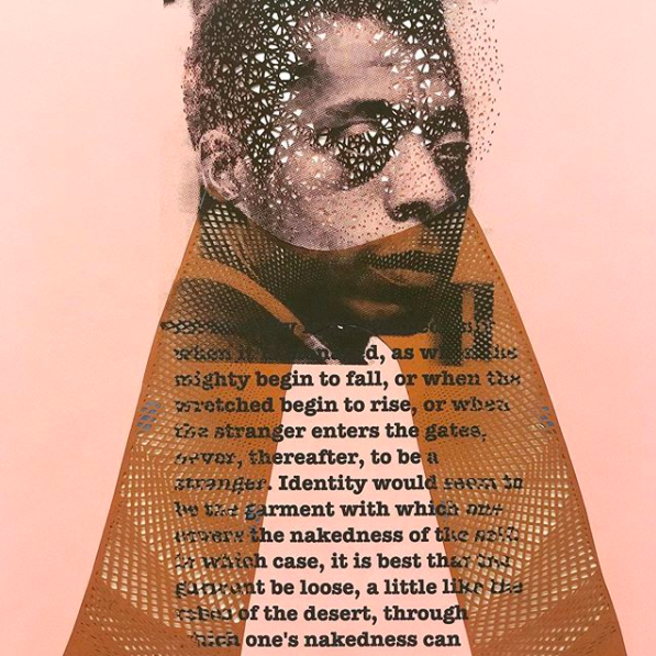 "Studio collaboration between Ewing and Tahiti Pehrson. Captured from Ewing's Instagram account, @ledette. IG caption: New collaboration from @tahitipehrson and myself. Cut paper and silkscreen. James Baldwin and his quote from his book, ""The Devil Finds Work"". Having so much fun working with Tahiti for @thespaceprogramsf residency."