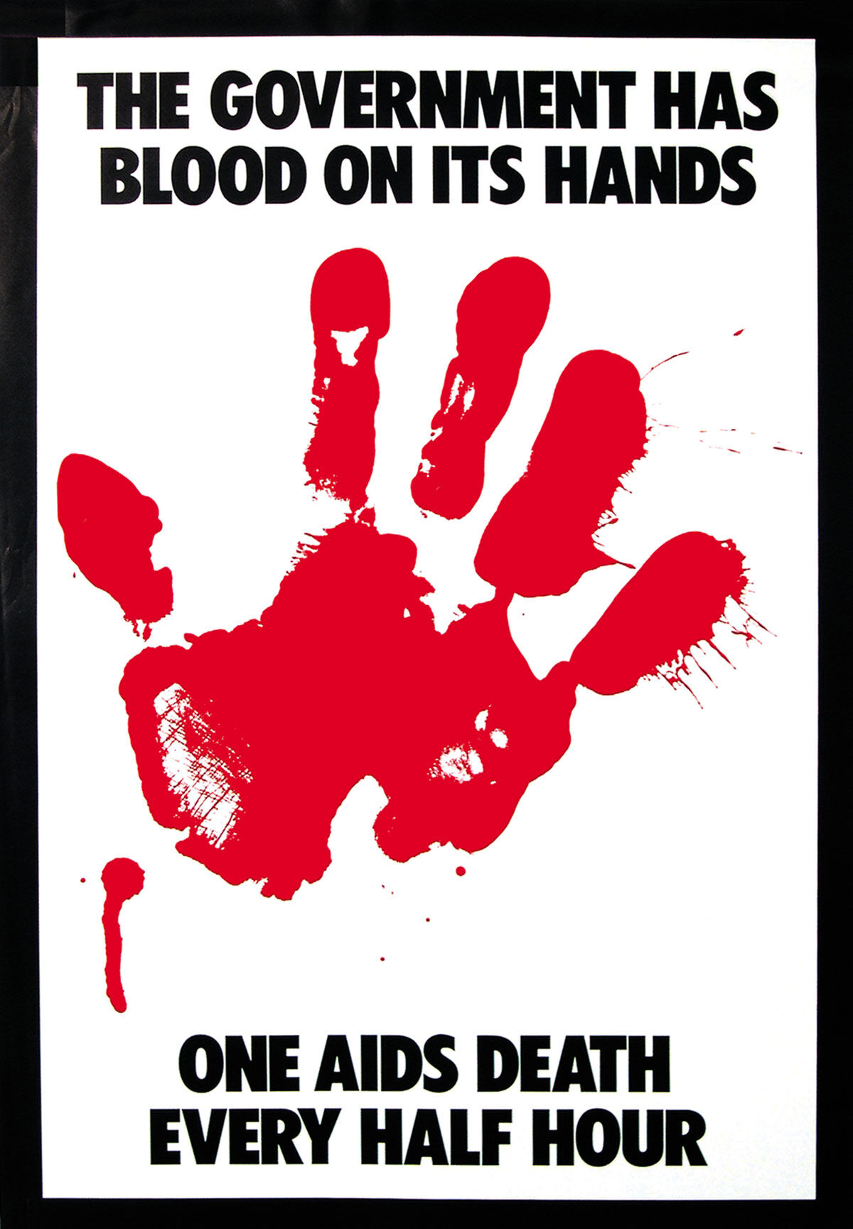 Gran Fury, The Government Has Blood On Its Hands, 1988. Courtesy of Avram Finkelstein.