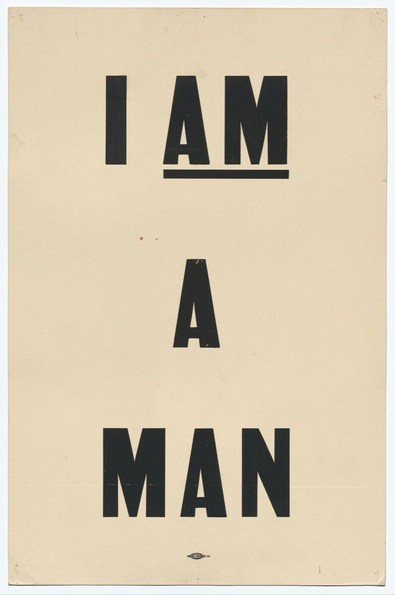"""Dr. Martin Luther King Jr. Placard stating """"I AM A MAN"""" printed by Allied Printing Trades Council and carried by Arthur J. Schmidt in 1968 Memphis March. Courtesy of the Smithsonian National Museum of African American History and Culture."""