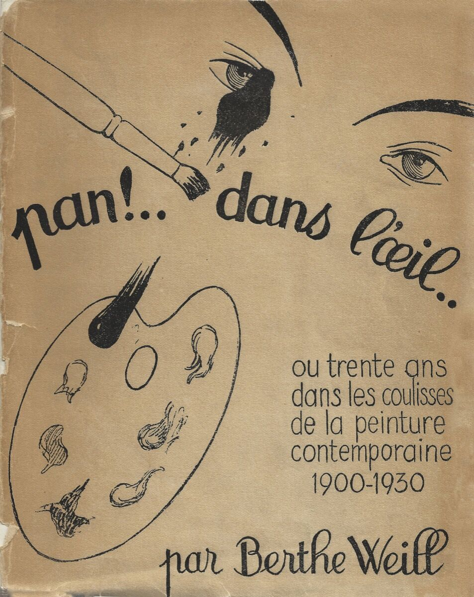 "Exhibition poster for ""Pan! Dans L'oeil,"" 1933, from the Berthe Weill Archives. Courtesy of Marianne Le Morvan."
