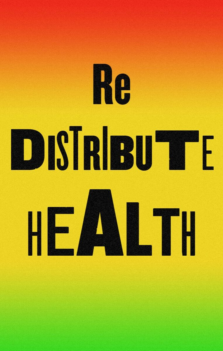 Dread Scott, Redistribute Health, 2020. Courtesy of the artist.