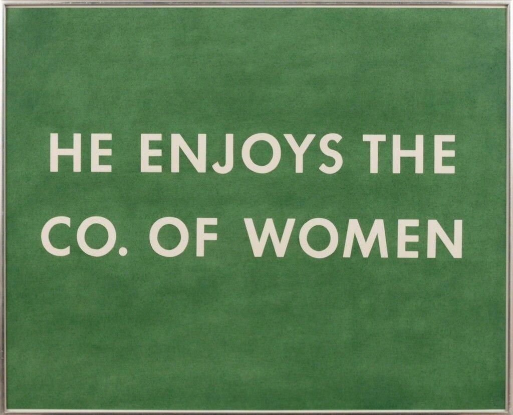 He Enjoys The Co. of Women